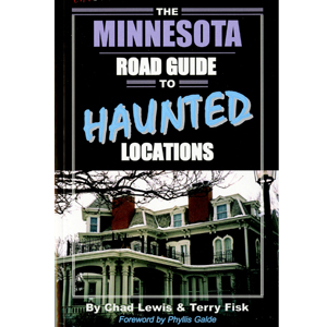The Minnesota Road Guide to Haunted Locaitons