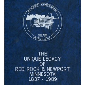 The Unique Legacy of Red Rock & Newport Minnesota